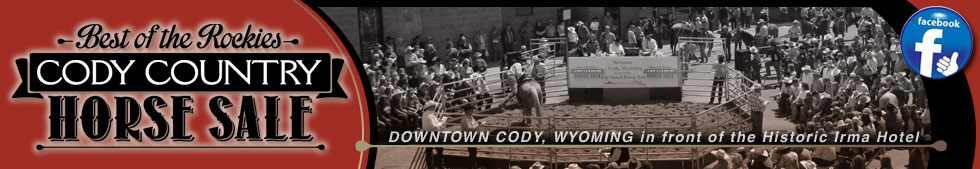 Cody Horse Sale Jake & Kay Clark Downtown Horse Sale Auctions Events Shows Cody Wyoming Yellowstone Park Buffalo Bill